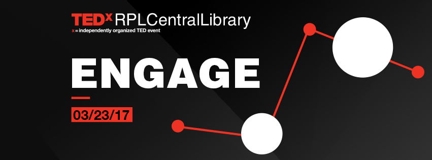 TEDxRPLCentralLibrary Engage