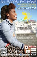 All Roads Lead Home featuring RASHADA DAWAN at the Checkerbo...