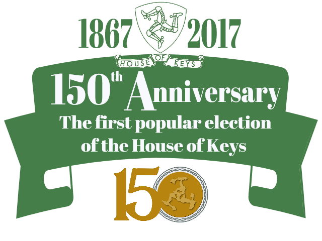 Join us to celebrate the 150th Anniversary of the first popular election of the House of Keys