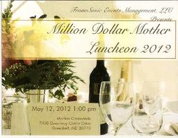 """Million Dollar Mother""  (Pre-Mother's Day) Luncheon"