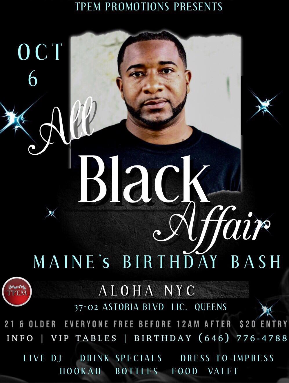 all black affair maine s birthday bash tickets sat oct 6 2018