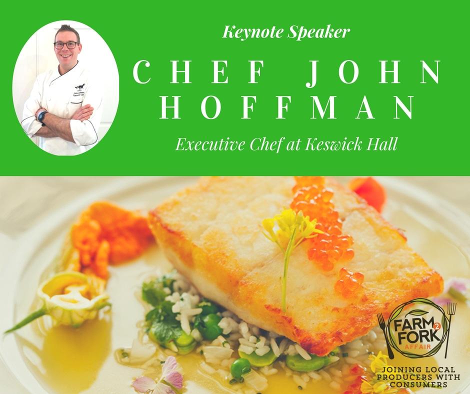 Keynote Speaker: Executive Chef of Keswick Hall, Chef John Hoffman