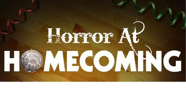 Horror at Homecoming - a...