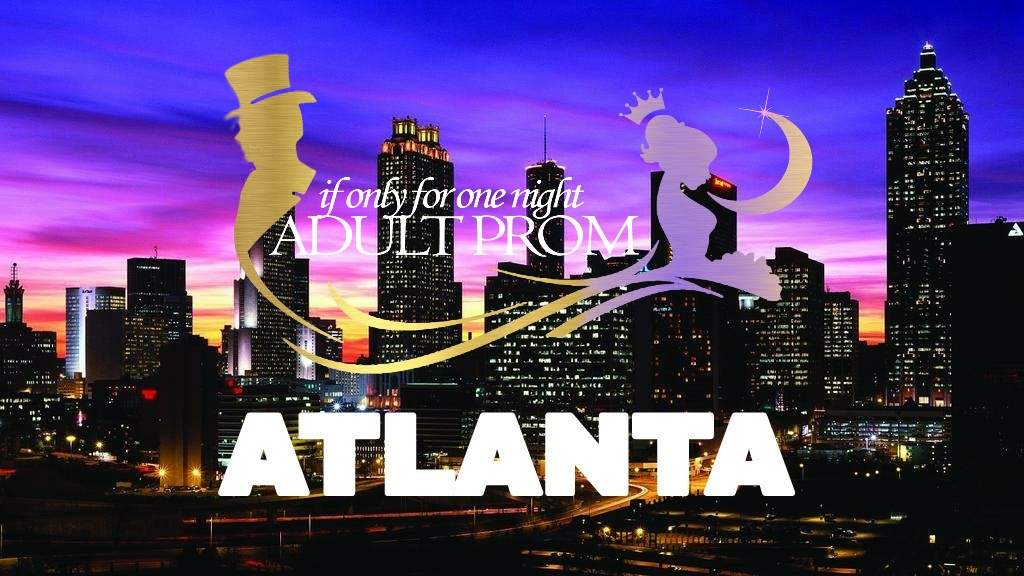 If Only For One Night 2019 Adult Prom Atlanta Edition Tickets Sat