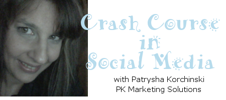 Crash Course in Social Media Basics
