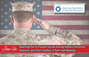 Reaching Out to Prevent Suicide Among Military Personnel,...