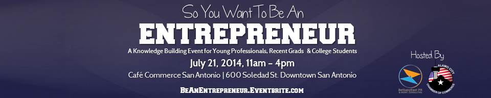 BethanyEast PR Event: So You Want To Be An Entrepreneur
