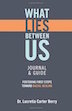 What LIES Between Us Journal & Guide