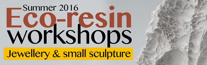 Eco-Resin workshops for jewellery and sculpture (12 hours)