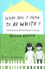 What Does It Mean To Be White book cover