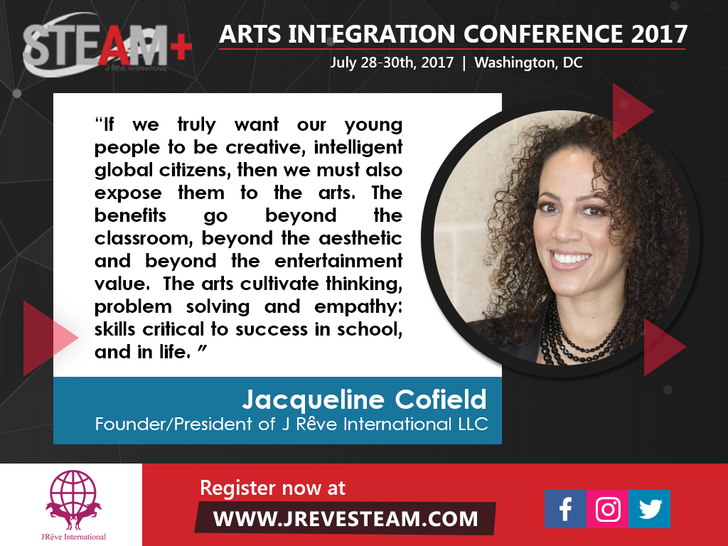 Jacqueline Cofield, quote about STEAM+ education and Arts Integration