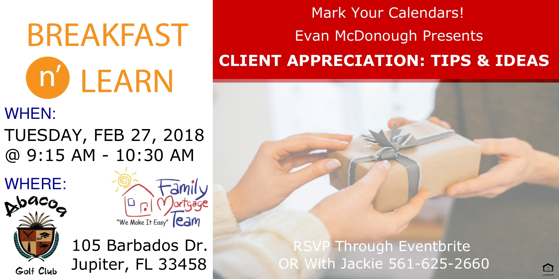 Breakfast learn with family mortgage client for Learn mortgage