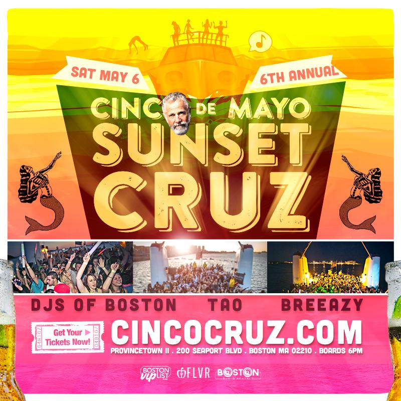 sunset cruz cinco de mayo boston saturday may 6th
