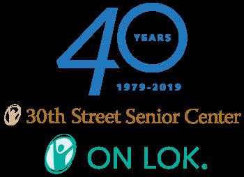 40 years 1979-2019 30th Street Senior Center - On Lok