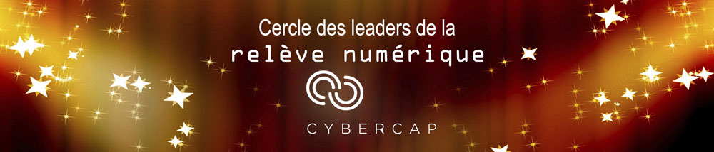 Cercle des leaders de la Relève CyberCap