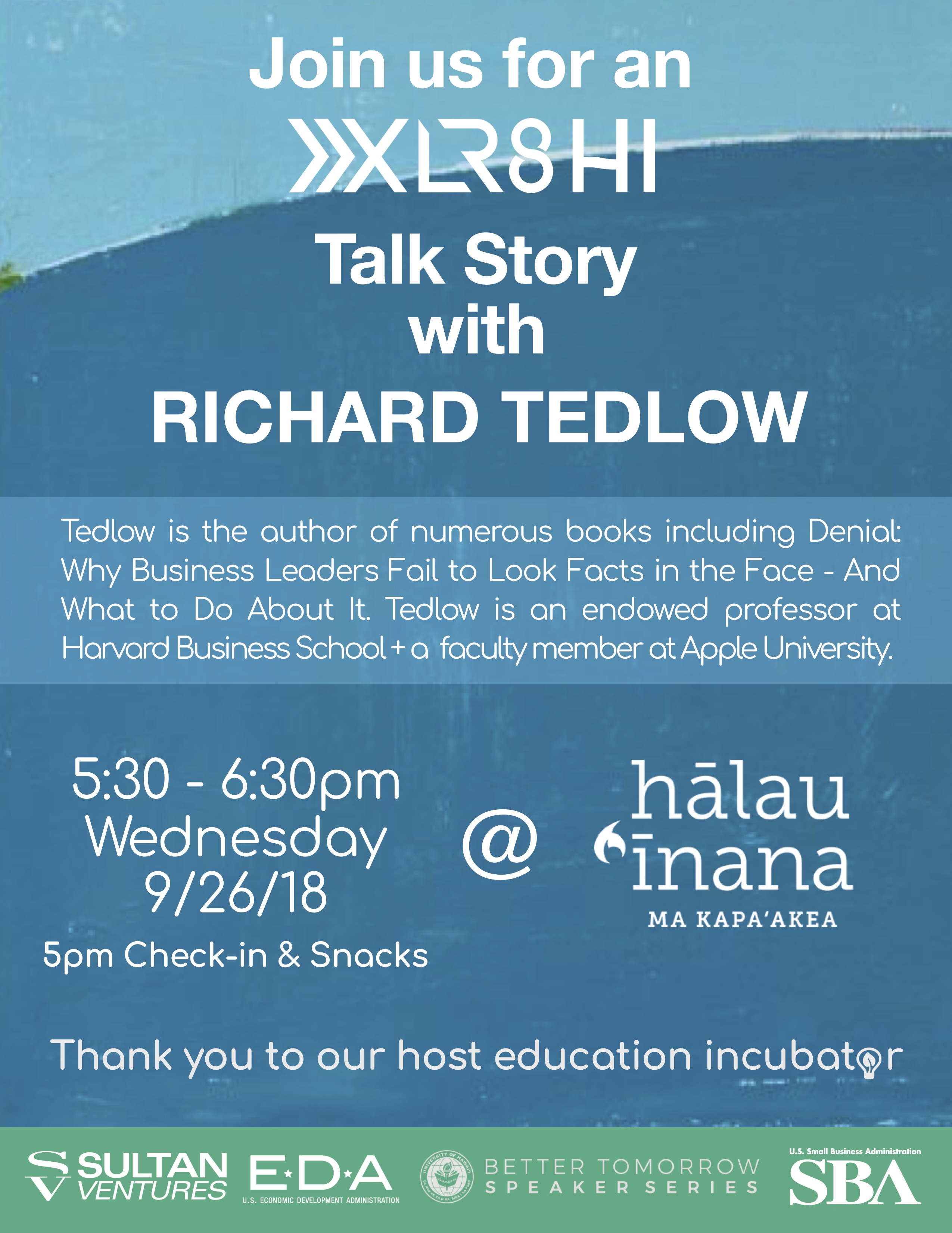 XLR8HI Talk Story Richard Tedlow
