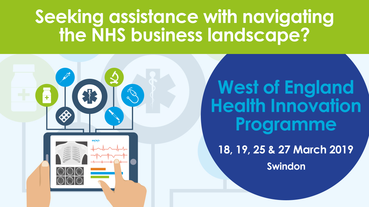 Colourful image of an electronic tablet displaying medical symbols. Text: West of England Health Innovation Programme 18, 19, 25 and 27 March 2019