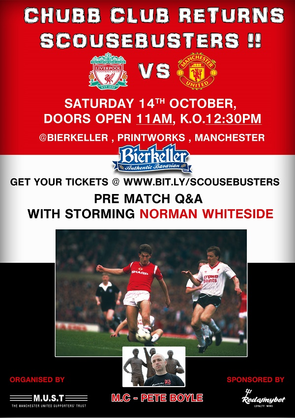 Norman Whiteside presents Liverpool vs Manchester United LIVE Screening in association with The MUST Chubb Club