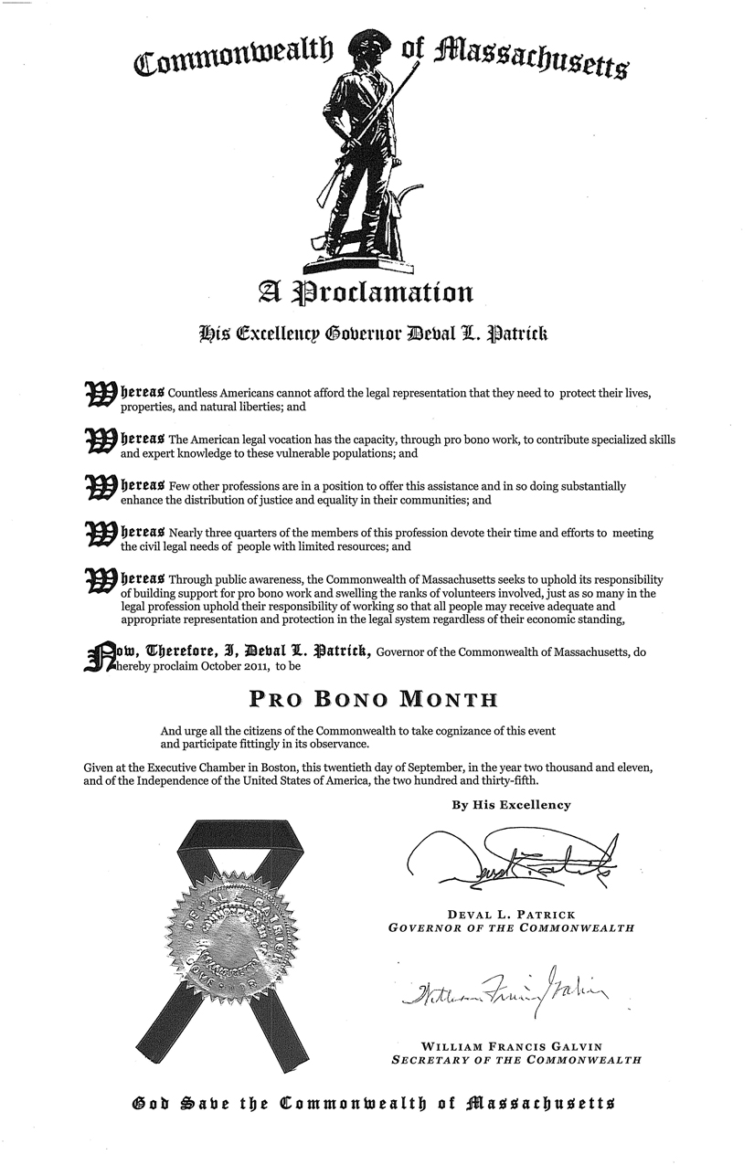 Governor Patrick has proclaimed October to be Pro Bono Month in Massachusetts