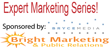 Expert Marketing Series - Presented by Bryce Media and Bright...