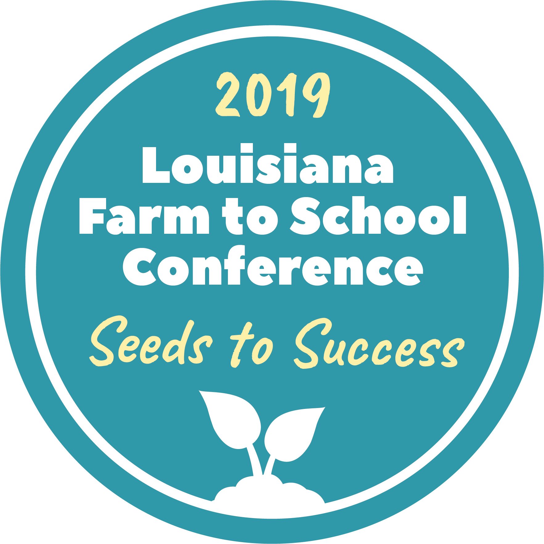 Louisiana Farm to School Conference 2019 Logo- Seeds to Success in blue circle with plant cut-out