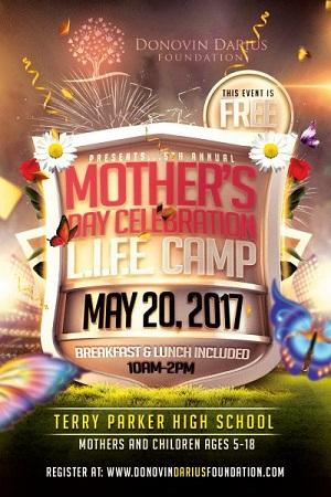 Donovin Darius 5th Annual Mothers Day Celebration Life Camp