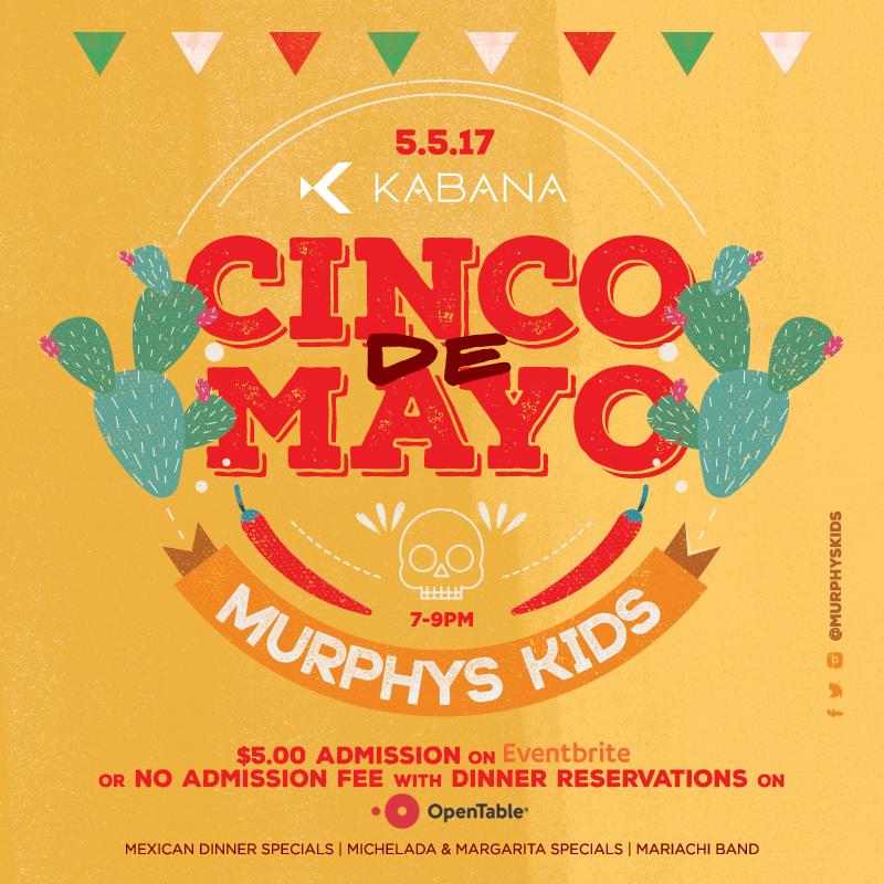Cinco De Mayo with Murphy's Kids!