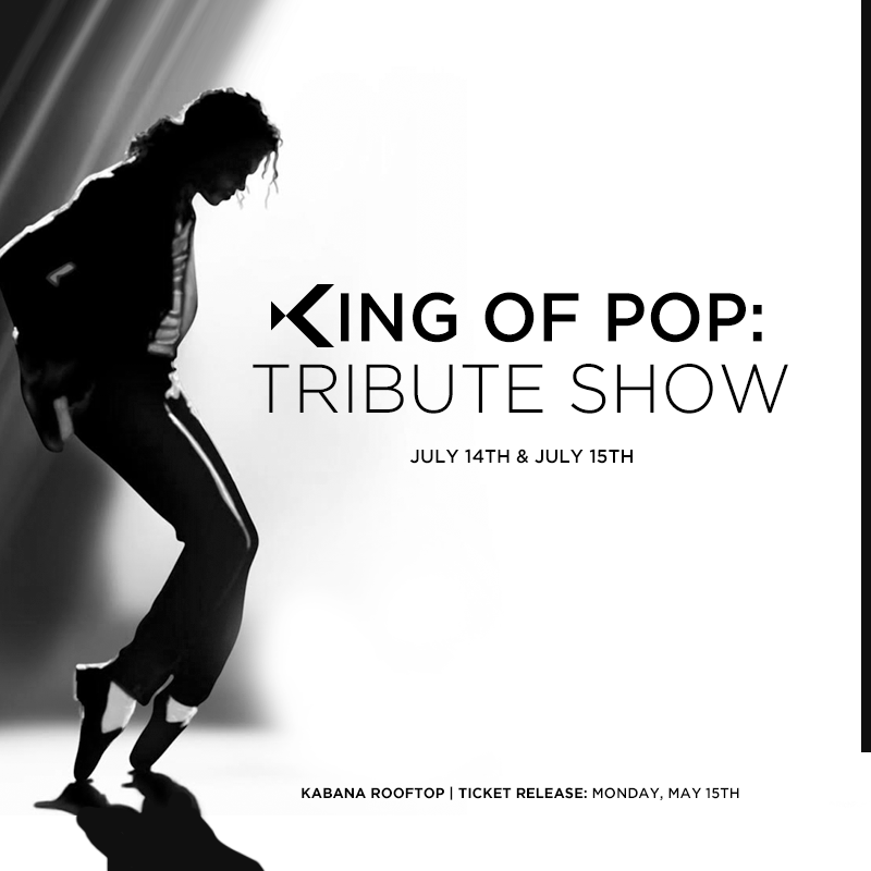 King of Pop Tribute Show at Kabana Rooftop