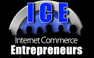 Internet Commerce Entrepreneurs: ICE eBusiness Conference...