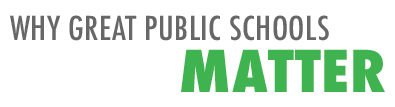 Why Great Public Schools Matter