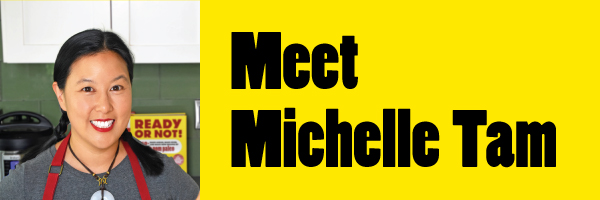 Meet Michelle Tam. Michelle and Henry Fong co-authors of Ready or Not!