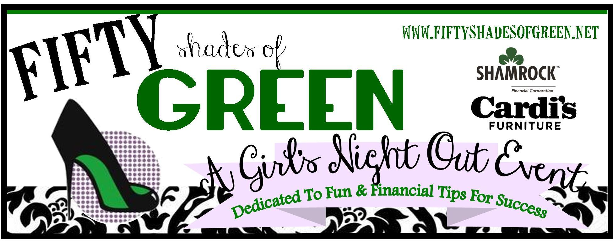 Fifty Shades of Green Girl's Night Out Event