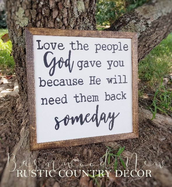Love the People God Gave You