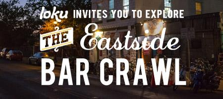 Explore the East Side Bar Crawl