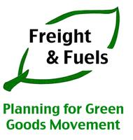 Freight & Fuels: Planning for Green Goods Movement