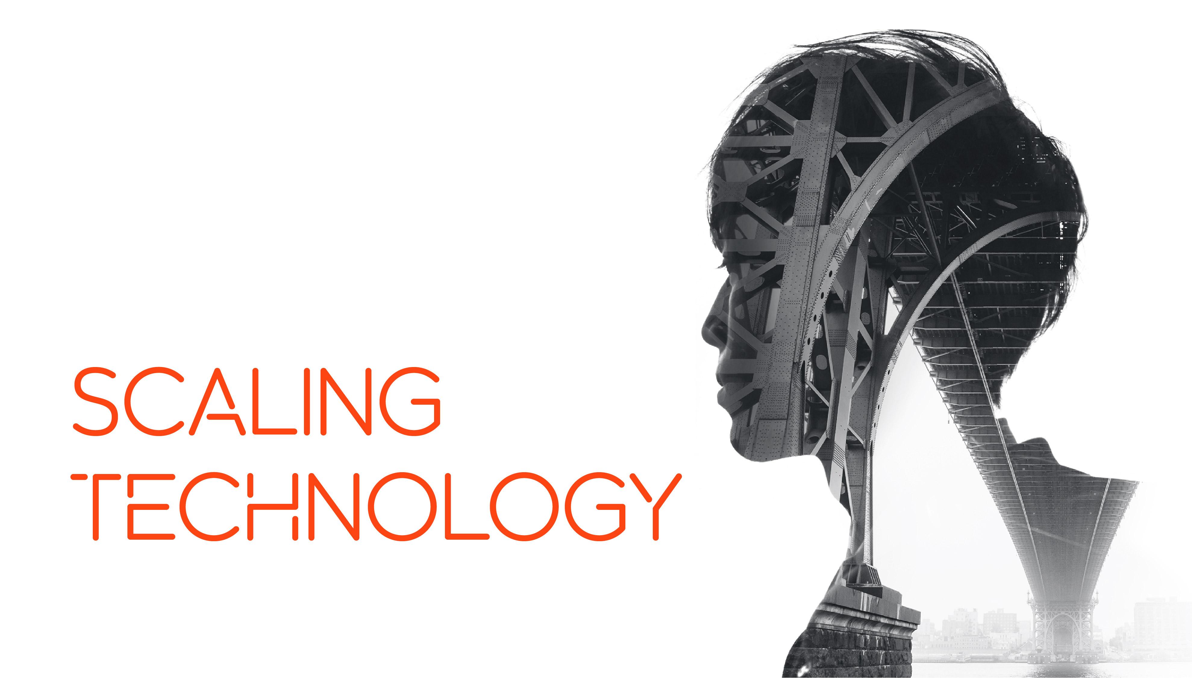 SCALING TECHNOLOGY