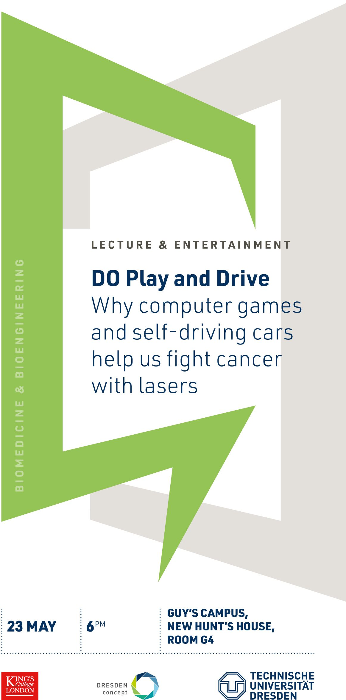 DO play and drive - Why computer games and self-driving cars help us fight cancer with lasers.