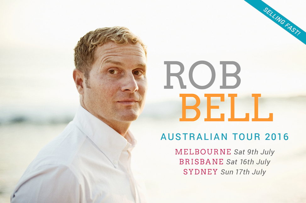 Rob Bell | Inspirational Author and Speaker | Australian Tour 2016