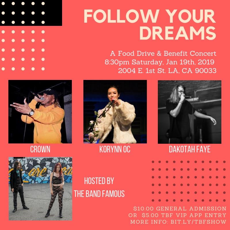 Follow Your Dreams Featuring Dakotah Faye, Korynn OC and Crown