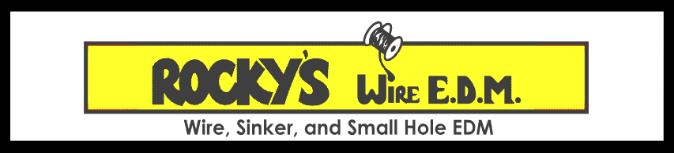 Rocky's Wire EDM