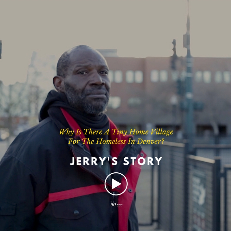 WATCH JERRY'S STORY | Why is there a tiny home village in Denver?