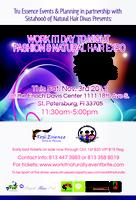 WORK IT! DAY TO NIGHT FASHION & NATURAL HAIR EXPO