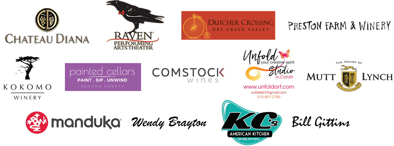 Chateau Diana, the Raven Performing Arts Center, Dutcher Crossing, Preston Farm & Winery, Kokomo Winery, Painted Cellars Sonoma County, Comstock Wines, Unfold Studio, Mutt Lynch, Manduka, Wendy Brayton, KC's American Kitchen, Bill Gittins
