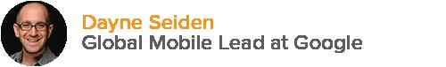 Dayne Seiden - Global Mobile Lead at Google