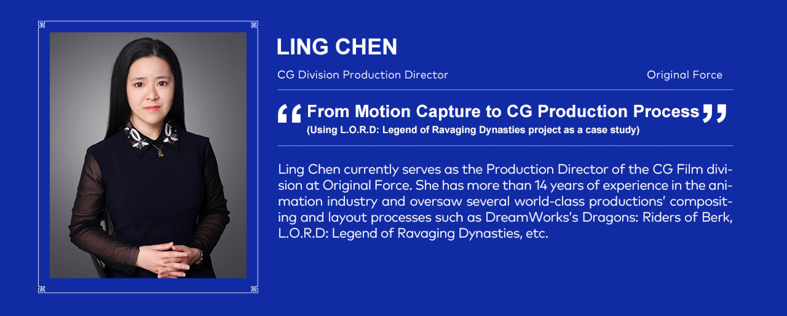 Ling Chen - CG Division Production Director