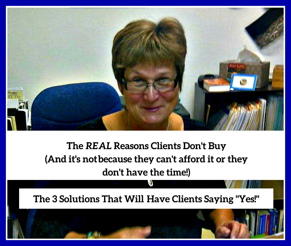 The Real Reasons Clients Don't Buy