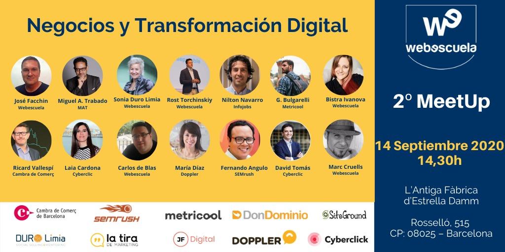 Negocios y Transformación Digital (2º MeetUp de Webescuela)