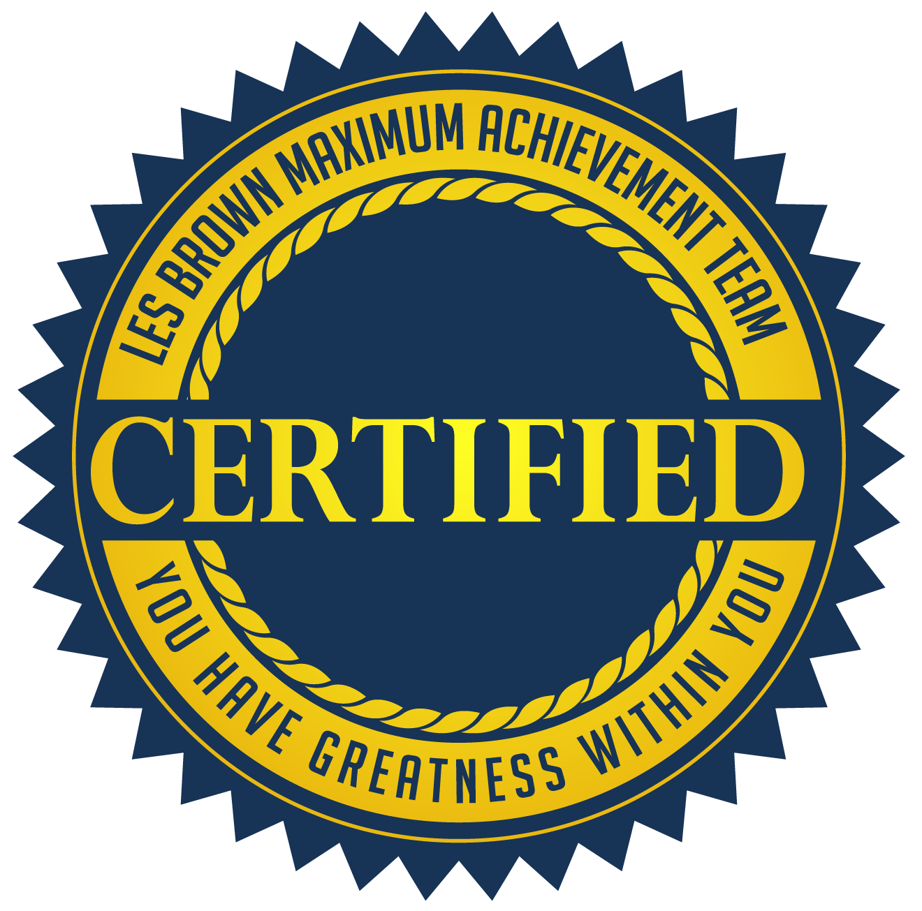 Les Brown Maximum Achievement Team Certified Member