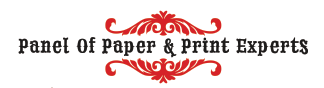 Panel of Paper & Print Experts