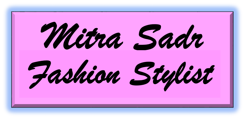 Mitra Sadr - Fashion Stylist